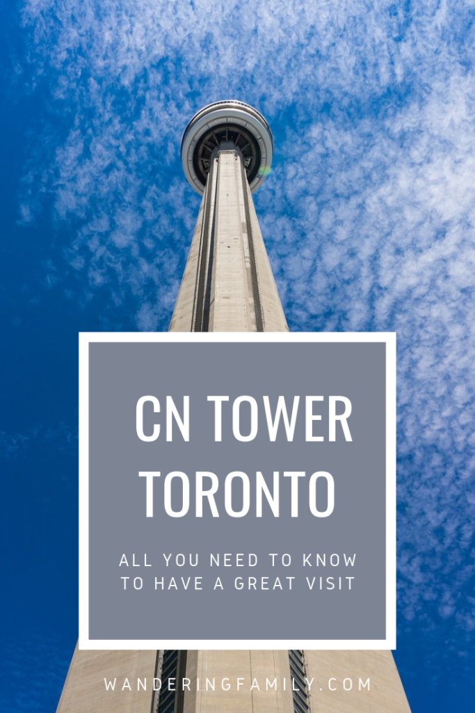 CN Tower: Everything you need to know to have a great visit #Toronto #familyattractions #CNTower